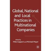 【预订】Global, National and Local Practices in Multinational C