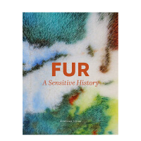 【预订】皮草:一段敏感的历史Fur: A Sensitive History 裘皮子貂皮服装设计历史
