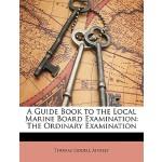【预订】A Guide Book to the Local Marine Board Examination: The