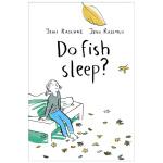 Do Fish Sleep?鱼会睡觉吗?生气情感教育绘本 英文原版儿童 3-6岁