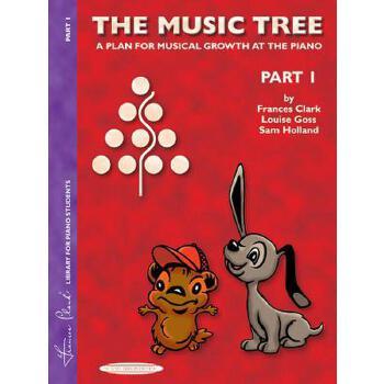 【预订】The Music Tree Student's Book: Part 1 -- A Plan for Musical Growth at the Piano 预订商品,需要1-3个月发货,非质量问题不接受退换货。
