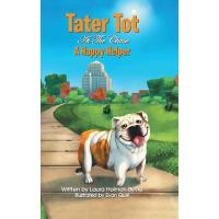 【预订】Tater Tot at the Chase: A Happy Helper