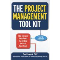 【预订】The Project Management Tool Kit 100 Tips and Techniques