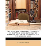【预订】The Medicinal Treatment of Diseases of the Veins: More