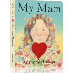 My Mum 英文原版 我妈妈 绘本0 3岁 国外经典进口纸板书 名家Anthony Browne 安东尼・布朗