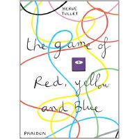 The Game of Red, Yellow & Blue [Hardcover] 红黄蓝的游戏(法国插画家赫威-托