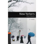 【正版现货】【预订】New Yorkers: Short Stories 9780194790673 Oxford U