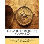 【预订】Der Arbeiterfreund, Volume 33