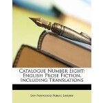 【预订】Catalogue Number Eight: English Prose Fiction, Includin