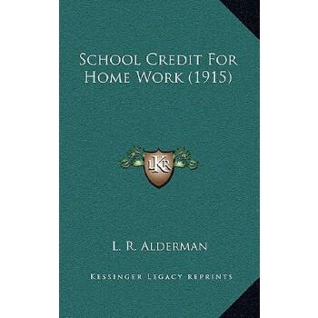【预订】School Credit for Home Work (1915) 预订商品,需要1-3个月发货,非质量问题不接受退换货。