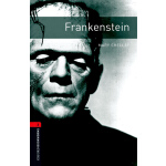 Oxford Bookworms Library: Level 3: Frankenstein 牛津书虫分级读物3级:
