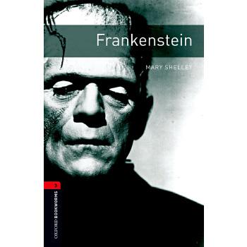 Oxford Bookworms Library: Level 3: Frankenstein 牛津书虫分级读物3级:弗兰肯斯坦(英文原版)