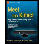 【预订】Meet the Kinect: An Introduction to Programming Natural