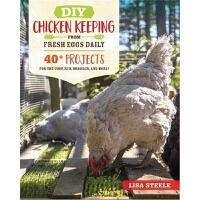 预订DIY Chicken Keeping from Fresh Eggs Daily:40+ Projects for