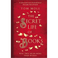 预订The Secret Life of Books:Why They Mean More Than Words