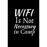 【预订】WIFI Is Not Necessary In Camp: Summer Journal - Lined Pa