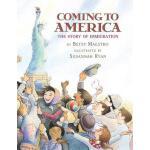 【预订】Coming to America: The Story of Immigration: The Story