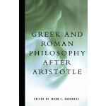 【预订】Greek and Roman Philosophy After Aristotle