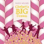 【预订】Chelsey's Big Dream