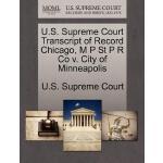 【预订】U.S. Supreme Court Transcript of Record Chicago, M P St