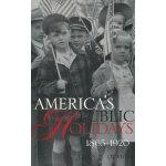 AMERICA'S PUBLIC HOLIDAYS(ISBN=9781588340610) 英文原版