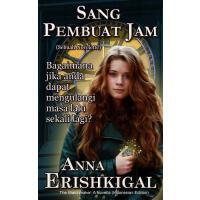 【预订】Sang Pembuat Jam (the Watchmaker) (Indonesian Edition):