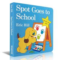 全店满300减100】小玻系列翻翻书Spot Goes to School Eric Hill 小玻去学校 幼儿启蒙认知