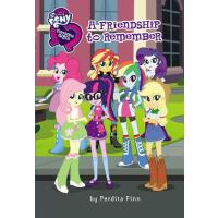 【预订】My Little Pony: Equestria Girls: A Friendship to Rememb