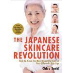 【预订】The Japanese Skincare Revolution How to Have the Most B