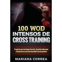 【预订】100 Wod Intensos de Cross Training: Preparate Para Los