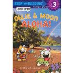 Ollie & Moon: Aloha! (Step into Reading, Step 3) 小猫奥利和小月:你好