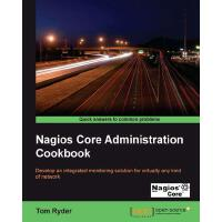 Nagios Core Administration Cookbook