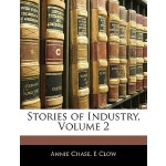 【预订】Stories of Industry, Volume 2