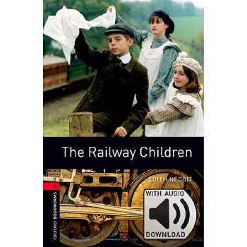 Oxford Bookworms Library: Level 3: The Railway Children MP3 Pack