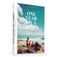 One Year on a Bike 单车上的一年:从阿姆斯特丹到新加坡 英文原版