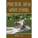 【预订】Practical Fresh Water Fishing