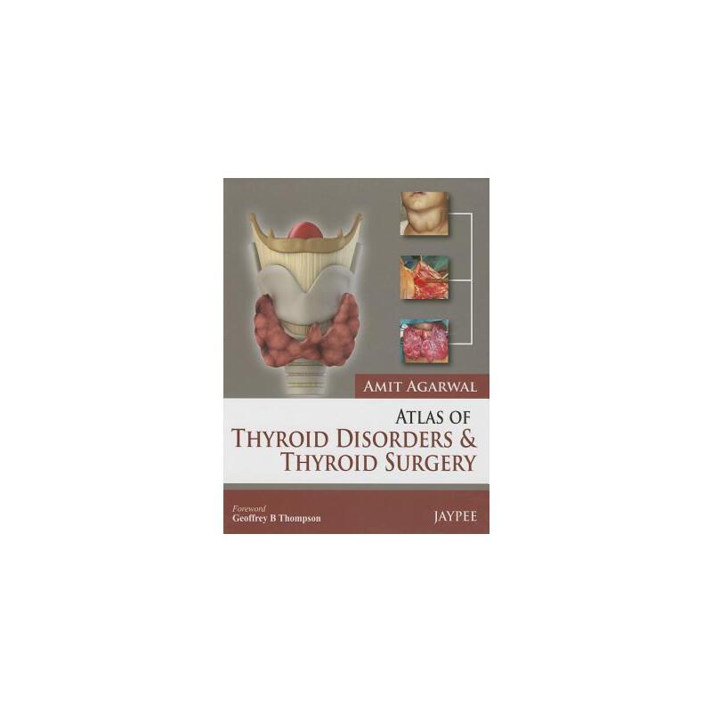 【预订】Atlas of Thyroid Disorders and Thyroid Surgery 预订商品,需要1-3个月发货,非质量问题不接受退换货。