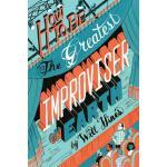 【预订】How to Be the Greatest Improviser on Earth