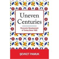 预订Uneven Centuries:Economic Development of Turkey since 1820