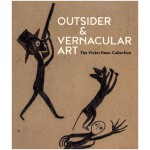 Victor Keen维克多基恩的收藏Outsider&Vernacular Art非主流艺术与乡土艺术