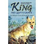 【预订】King-The Crafty Coyote: For the Young and Young at Hear