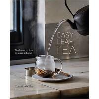 【特惠包邮】Easy Leaf Tea 简易茶叶:家居茶屋食谱 英文原版料理饮料