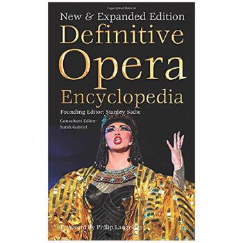 Definitive Opera Encyclopedia 终极歌剧百科全书 进口原版图书 善本图书 汇聚全球出版物,让阅读改变生活,给你无限知识