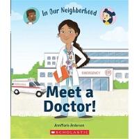 Meet a Doctor! (In Our Neighborhood) 学乐职业规划系列:医生 英文原版 进口图书 分