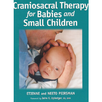 CRANIOSACRAL THERAPY BABIES...(ISBN=9781556435973) 英文原版