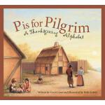 【预订】P Is for Pilgrim: A Thanksgiving Alphabet