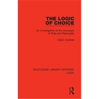 预订The Logic of Choice:An Investigation of the Concepts of Ru