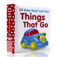 DK出版 进口英文原版绘本 Baby Touch and Feel Things That Go 儿童英语学习认知 交通