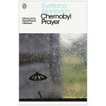 Chernobyl Prayer 切尔诺贝利的祈祷 S・A・阿列克谢耶维奇 英文原版文学