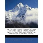 【预订】M. Tulli Ciceronis de Officiis Libri Tres: With English
